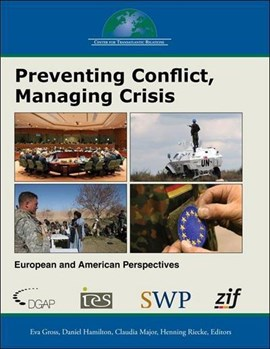 Preventing conflict, managing crisis by Eva Gross