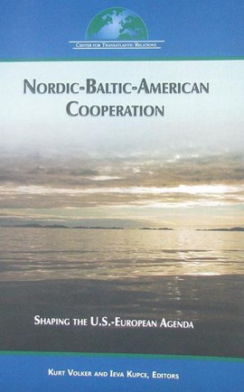 Nordic-Baltic-American cooperation by Kurt Volker