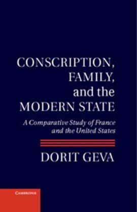 Conscription, family, and the modern state by Professor Dorit Geva