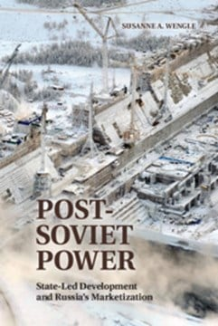 Post-Soviet power by Susanne A. Wengle