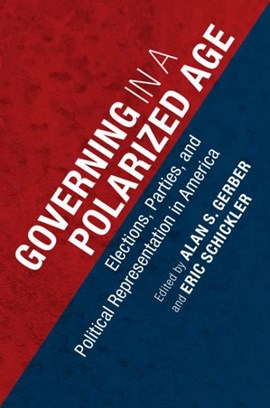 Governing in a polarized age by Alan S Gerber