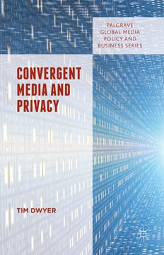 Convergent media and privacy by Tim Dwyer