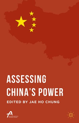 Assessing China's power by Jae Ho Chung