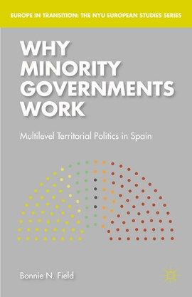 Why minority governments work by Bonnie N. Field