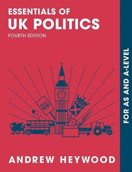 Essentials of UK politics by Andrew Heywood