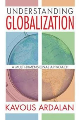 Understanding Globalization by Kavous Ardalan