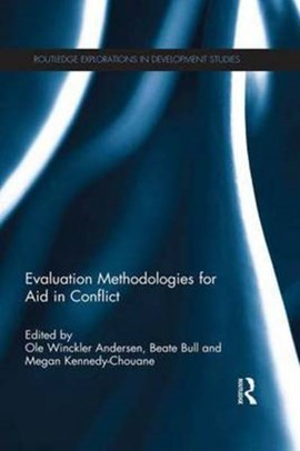 Evaluation methodologies for aid in conflict by Ole Winckler Andersen