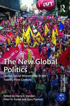 The new global politics by Harry E. Vanden