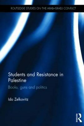 Students and resistance in Palestine by Ido Zelkovitz