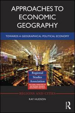 Approaches to economic geography by Ray Hudson