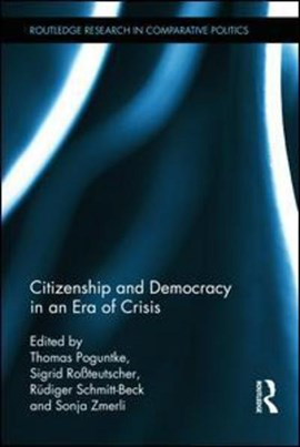 Citizenship and democracy in an era of crisis by Thomas Poguntke