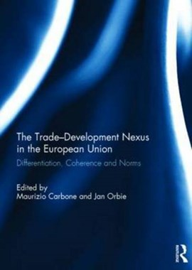 The trade-development nexus in the European Union by Maurizio Carbone