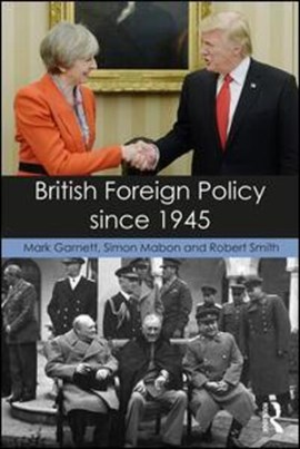 British foreign policy since 1945 by Mark Garnett