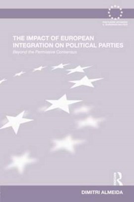 The impact of European integration on political parties by Dimitri Almeida