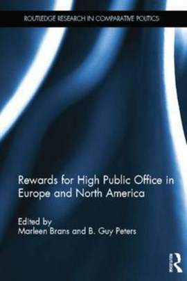 Rewards for high public office in Europe and North America by Marleen Brans