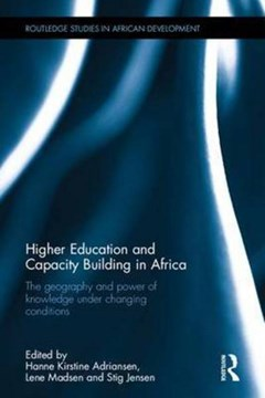 Higher education and capacity building in Africa by Hanne Kirstine Adriansen