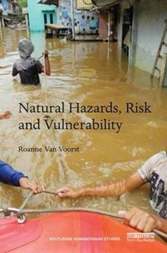 Natural hazards, risk and vulnerability by Roanne van Voorst