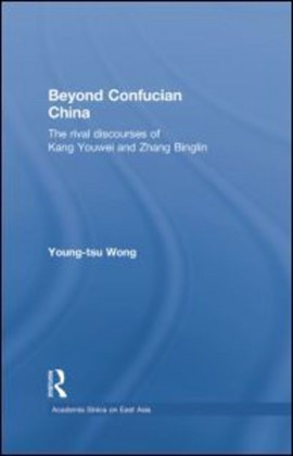 Beyond Confucian China by Young-tsu Wong