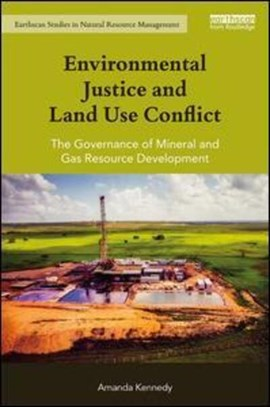 Environmental justice and land use conflict by Amanda Kennedy