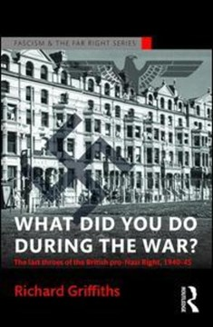 What did you do during the war? by Richard Griffiths