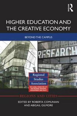 Higher education and the creative economy by Roberta Comunian