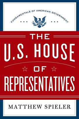 The U.S. House of Representatives by Matthew Spieler