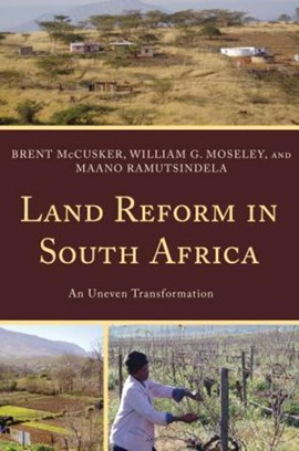 Land reform in South Africa by Brent McCusker