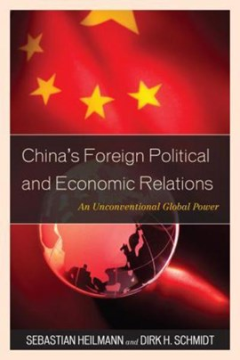 China's foreign political and economic relations by Sebastian Heilmann
