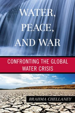 Water, peace, and war by Brahma Chellaney