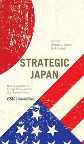 Strategic Japan by Michael J Green