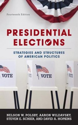 Presidential elections by Nelson W. Polsby