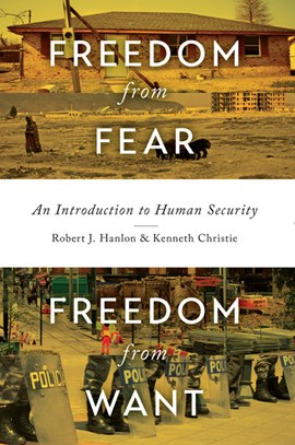 Freedom from Fear, Freedom from Want by Robert J Hanlon