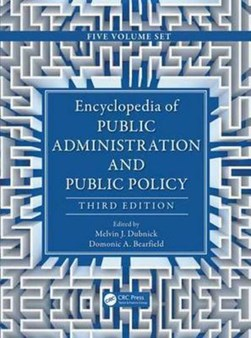 Encyclopedia of public administration and public policy by Domonic A. Bearfield