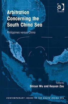 Arbitration concerning the South China Sea by Shicun Wu
