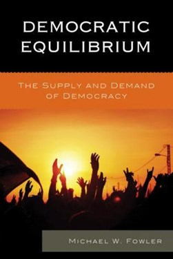 Democratic equilibrium by Michael W. Fowler