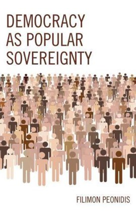 Democracy as Popular Sovereignty by Filimon Peonidis
