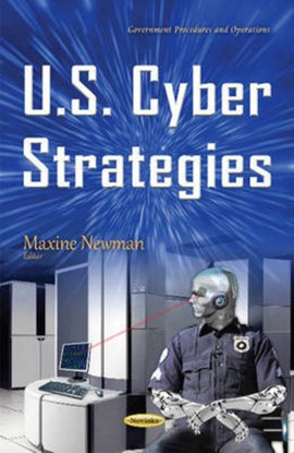 U.S. cyber strategies by Maxine Newman