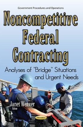 Noncompetitive federal contracting by Janet Weaver