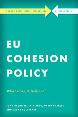 EU cohesion policy in practice by John Bachtler