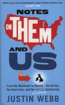 Notes on them and us by Justin Webb