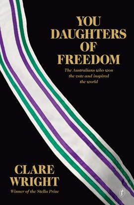 You daughters of freedom by Clare Alice Wright