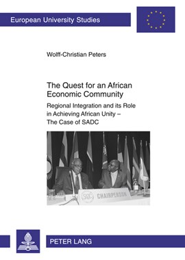 The quest for an African economic community by Wolff-Christian Peters