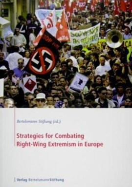 Strategies for combating right-wing extremism in Europe by Bertelsmann Stiftung