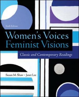 Women's voices, feminist visions by Susan Shaw