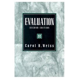 Evaluation by Carol, H. Weiss
