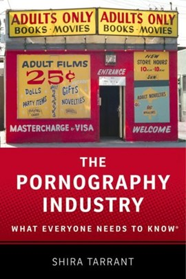 The pornography industry by Shira Tarrant