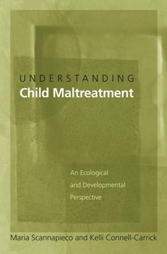 Understanding child maltreatment by Maria Scannapieco