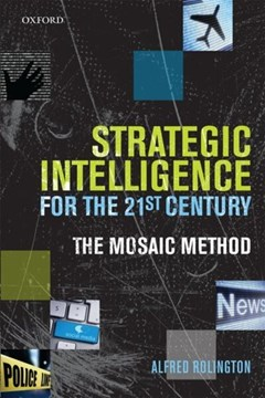 Strategic intelligence for the 21st century by Alfred Rolington