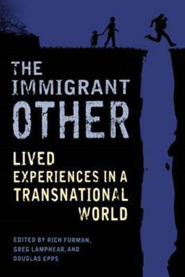 The immigrant other by Rich Furman