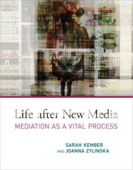 Life after new media by Sarah Kember